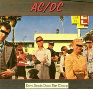 disco dirty deeds donde dirt cheap